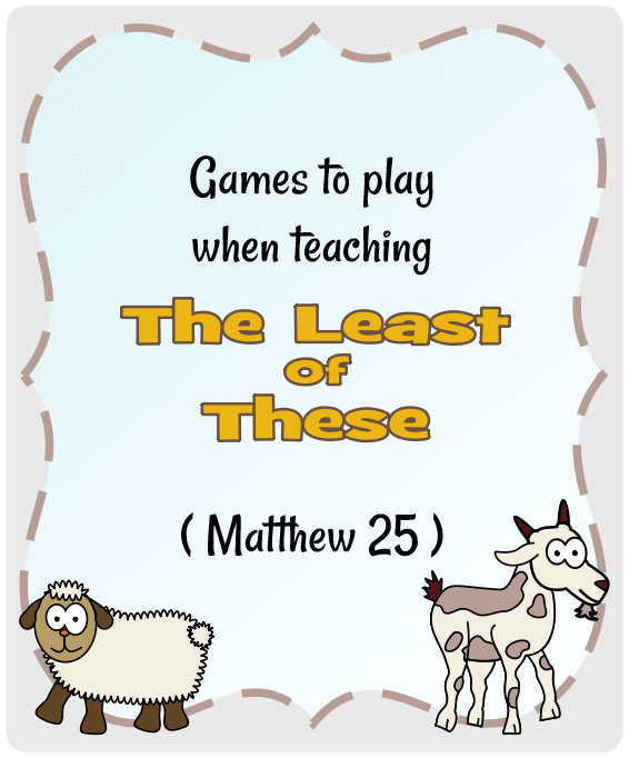 The least of these (Matthew 25:31-46) | Games