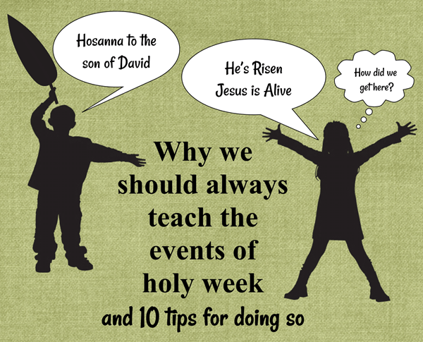 why teach holy week