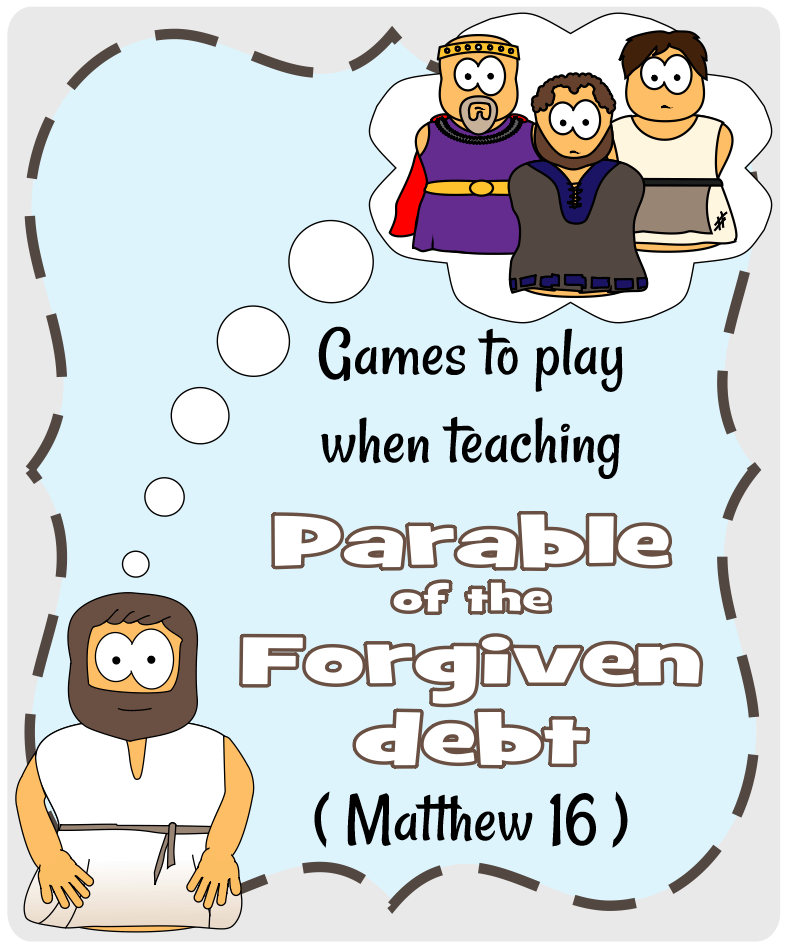 Parable of the forgiven Debt (Matthew 18)-Play