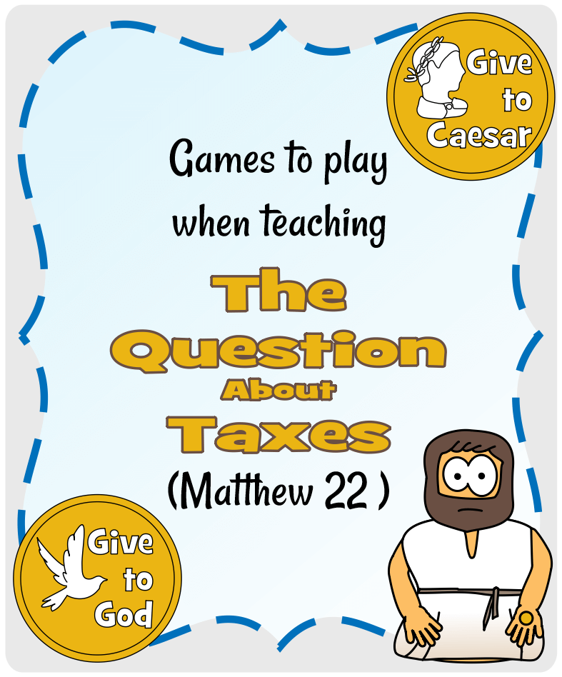 The Question about Taxes (Matthew 22) - Games