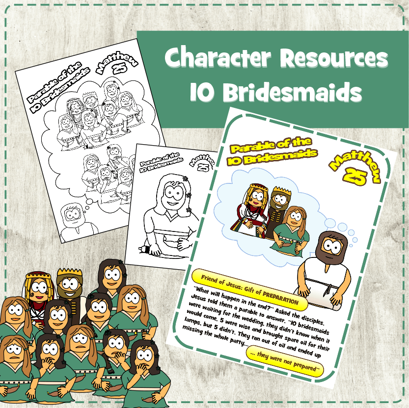 Parable of the 10 Bridesmaids (Matthew 25)