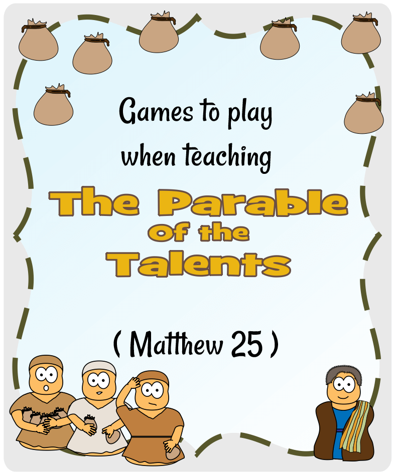 Parable of the Talents (Matthew 25) | Games