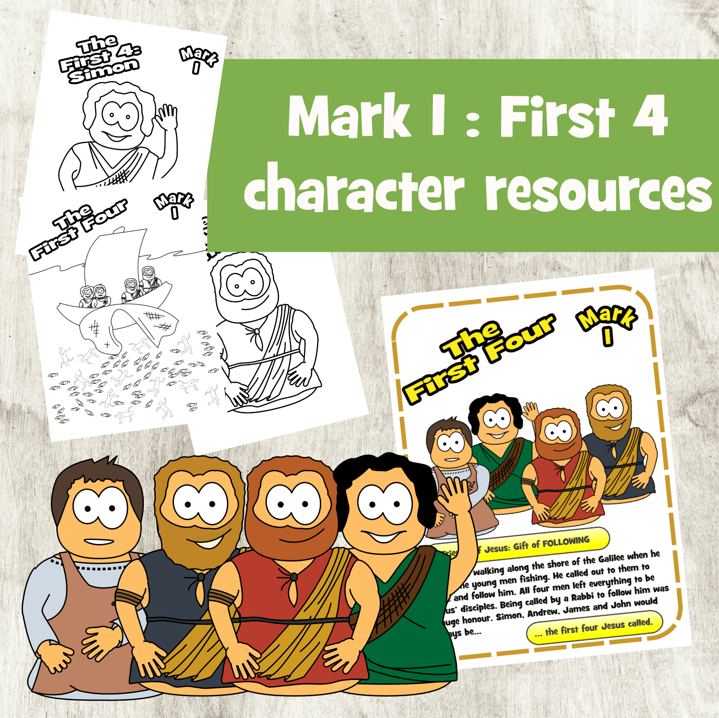The first 4 Disciples (Mark 1)