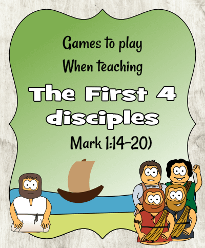 First 4 disciples (Mark 1) - Games
