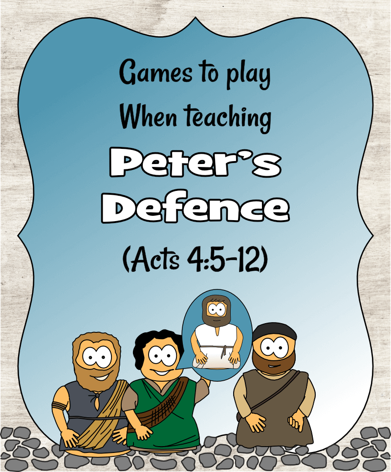 Peter's Defence (Acts 4) - Games